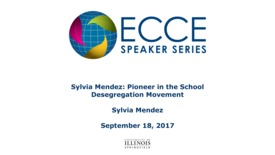 Thumbnail for entry Sylvia Mendez: Pioneer in the School Desegregation Movement