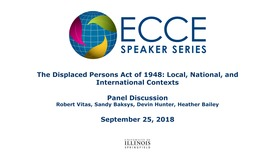 Thumbnail for entry The Displaced Persons Act of 1948: Local, National, and International Contexts - Panel Discussion