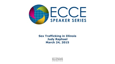 Thumbnail for entry Sex Trafficking in Illinois - Jody Raphael