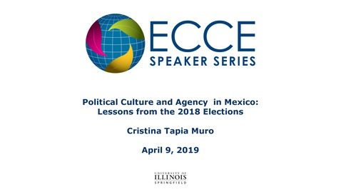 Thumbnail for entry Political Culture and Agency  in Mexico: Lessons from the 2018 Elections  - Cristina Tapia Muro