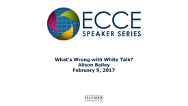 Thumbnail for entry What's Wrong with 'White Talk' - Alison Bailey