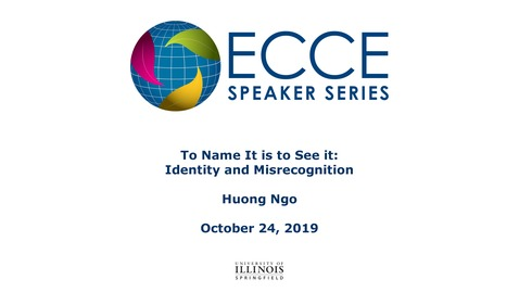 Thumbnail for entry To Name It is to See it: Identity and Misrecognition - Huong Ngo