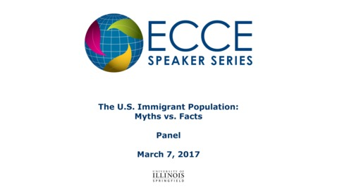 Thumbnail for entry The U.S. Immigrant Population: Myths vs. Facts – Panel