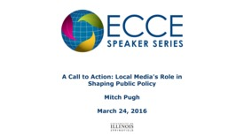 Thumbnail for entry A Call to Action: Local Media's Role in Shaping Public Policy - Mitch Pugh