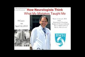 How Neurologists Think: What My Mistakes Taught Me