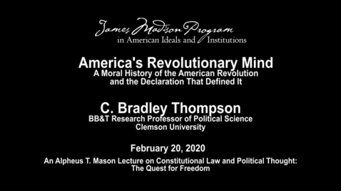 Thumbnail for entry America's Revolutionary Mind: A Moral History of the American Revolution and the Declaration That Defined It
