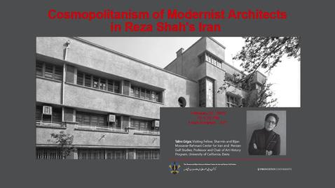 Thumbnail for entry Cosmopolitanism of Modernist Architects in Reza Sha's Iran