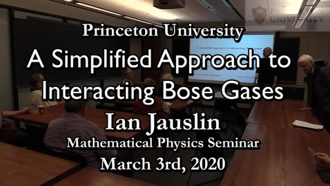 Thumbnail for entry A Simplified Approach to Interacting Bose Gases_Ian Jauslin