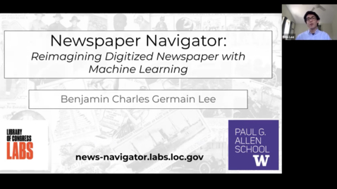 Thumbnail for entry Newspaper Navigator: Reimagining Digitized Newspapers with Machine Learning