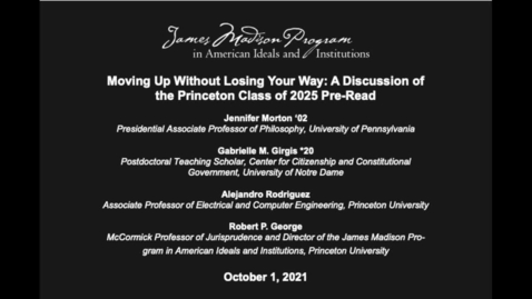 Thumbnail for entry Moving Up Without Losing Your Way: A Discussion of the Princeton Class of 2025 Pre-Read