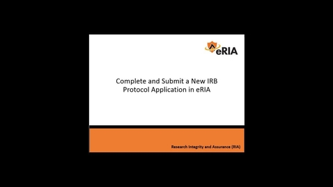 Thumbnail for entry Complete and Submit a New IRB Application Project - FINAL