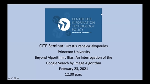 Thumbnail for entry CITP Seminar: Orestis Papakyriakopoulos - Beyond Algorithmic Bias: An Interrogation of the Google Search by Image Algorithm