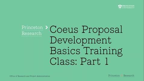 Thumbnail for entry 2.1 Coeus Proposal Basics Part 1:  The Tabs!