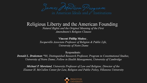 Thumbnail for entry Religious Liberty and the American Founding (Day 1)