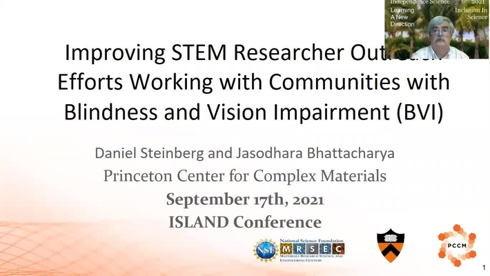 Improving STEM Researcher Outreach Efforts Working with Communities with Blindness and Vision Impairment (BVI) presented by Dr. Daniel Steinberg at ISLAND 2021