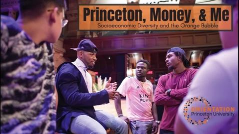 Thumbnail for entry Princeton, Money and Me - 2021 Orientation