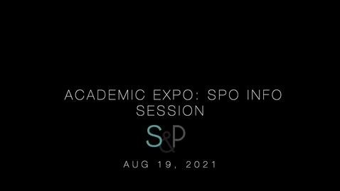 Thumbnail for entry Academic Expo: SPO Information Session, Aug 19, 2021