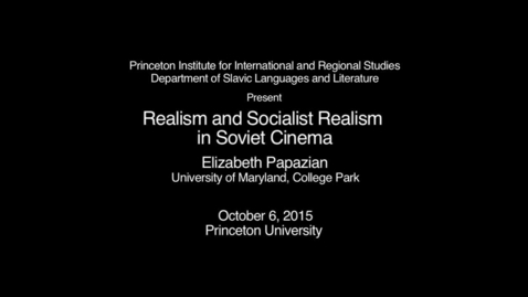 Thumbnail for entry Realism and Socialist Realism in Soviet Cinema