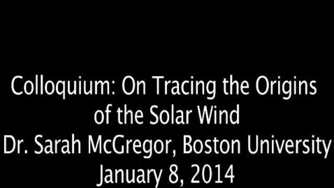 Thumbnail for entry Tracing the Orgins of the Solar Wind