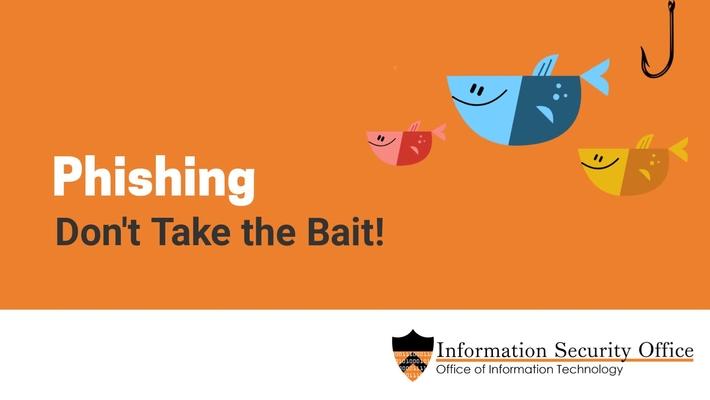 Phishing - Don't Take the Bait!
