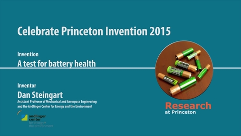 Thumbnail for entry Celebrate Princeton Invention 2015 Dan Steingart
