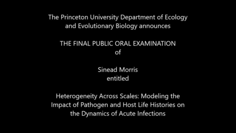Thumbnail for entry Final Public Oral Examination of  Sinead Morris