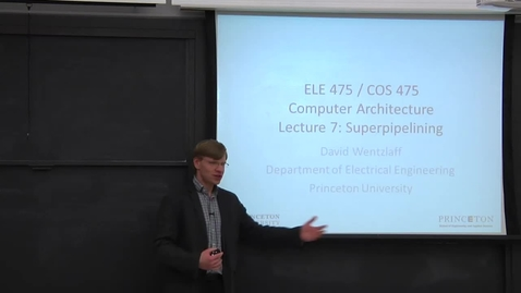 Thumbnail for entry ELE 475 | Lecture 7: Superpipelining