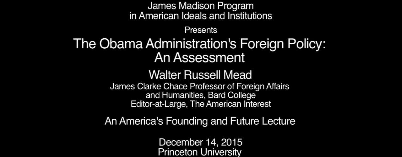 The Obama Administration's Foreign Policy: An Assessment