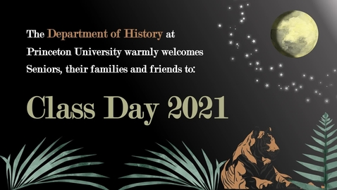 Thumbnail for entry Department of History Class Day 2021