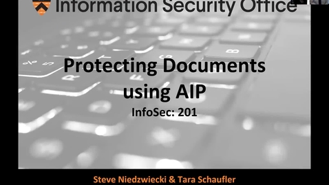 Thumbnail for entry Webinar: Protecting Important Documents using AIP - January 28, 2020