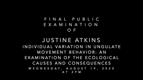 Thumbnail for entry Final Public Oral Examination of Justine Atkins