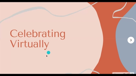 Thumbnail for entry CES Webinar - Virtual Celebrations