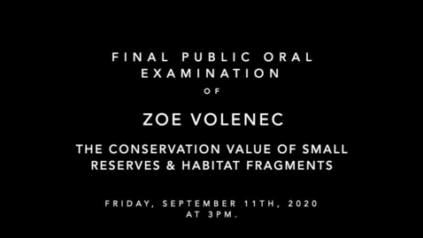 Thumbnail for entry Final Public Oral Examination of Zoe Volenec