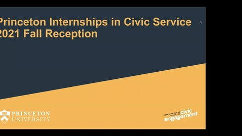 Thumbnail for entry Princeton Internships in Civic Service (PICS) Fall Reception 2021