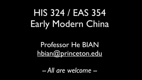 Thumbnail for entry HIS 324 Early Modern China