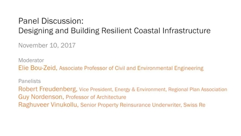 Thumbnail for entry Panel Discussion – Designing and Building Resilient Coastal Infrastructure