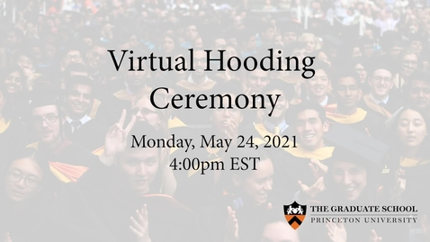 Thumbnail for entry 2021 Virtual Hooding Ceremony