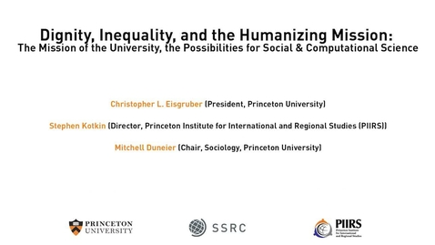 Thumbnail for entry The Dignity & Debt Network Conference - Dignity, Inequality, and the Humanizing Mission: The Mission of the University, the Possibilities for Social & Computational Science