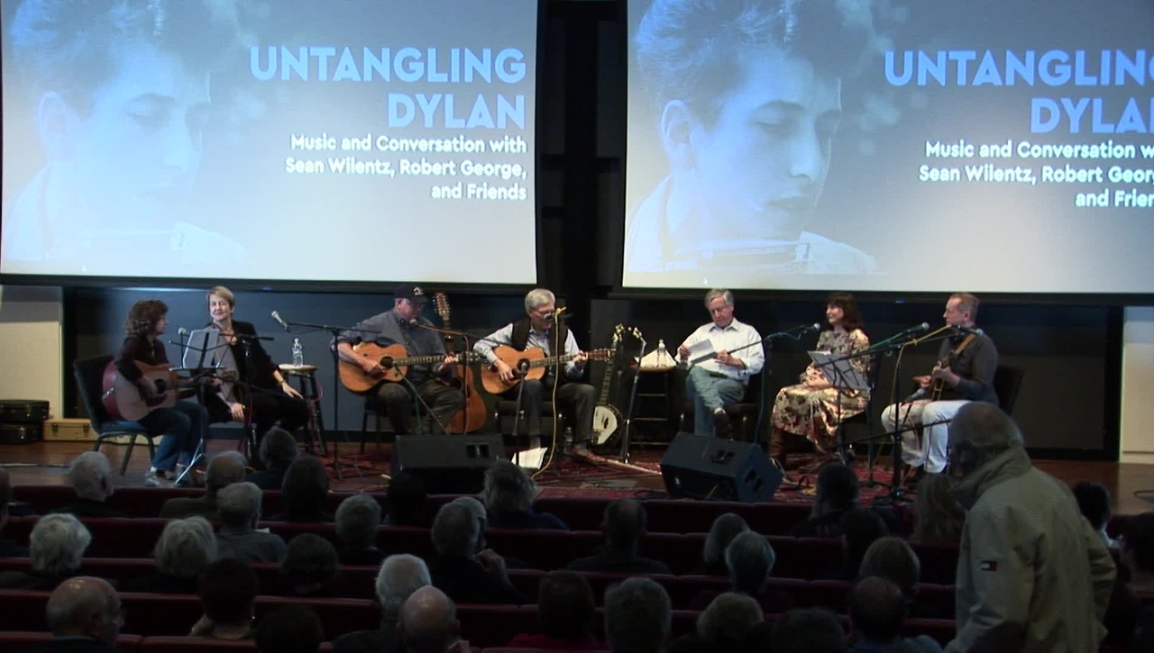 Untangling Dylan: Music and Conversation with Sean Wilentz, Robert George, and Friends - Part 1