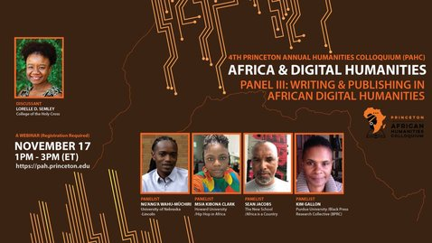 Thumbnail for entry Writing and Publishing in African Digital Humanities – Princeton African Humanities Colloquium 2020