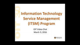 Thumbnail for entry 2016-03-09 11.00 OIT Video Chat - ITSM and Service Now Updates