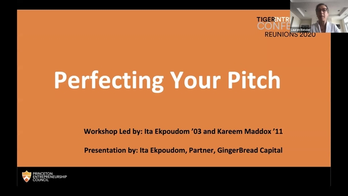 Reunions 2020 Tiger Entrepreneurs Conference: Perfecting Your Pitch: An Interactive Workshop