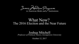 Thumbnail for entry What Now? The 2016 Election and the Near Future