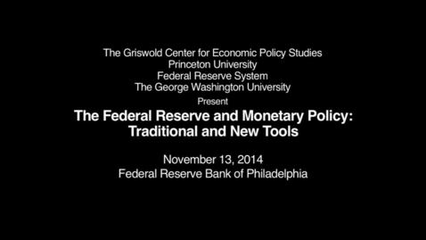 Thumbnail for entry GRISWOLD CENTER Federal Reserve Part 1