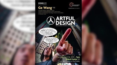 Thumbnail for entry Artful Design: Technology in Search of the Sublime! featuring Ge Wang