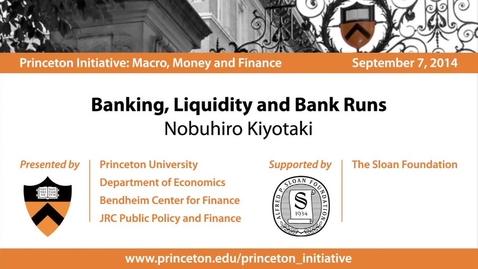 Thumbnail for entry Banking, Liquidity, and Bank Runs