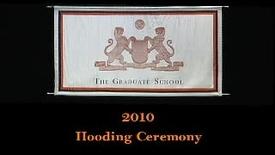Hooding Ceremony 2010