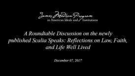 Thumbnail for entry Scalia Speaks: Reflections on Law, Faith, and Life Well Lived