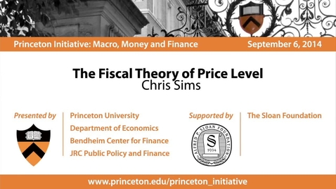 Thumbnail for entry The Fiscal Theory of Price Level