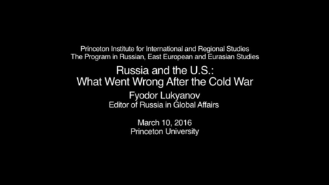 Thumbnail for entry Russia and the U.S.: What Went Wrong After the Cold War